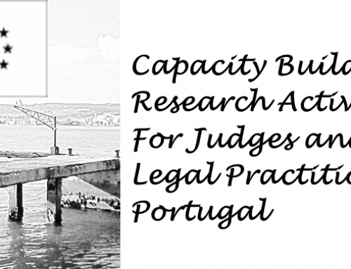 "Projecto ""Capacity building and research activities for judges and legal practitioners"""