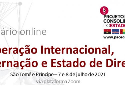 Cooperação Internacional, Governação e Estado de Direito – 7 e 8 de julho